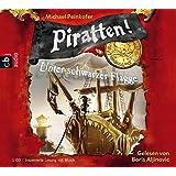 Piratten! Unter schwarzer Flagge: Band 1