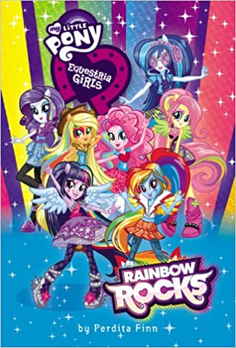 My Little Pony Equestria Girls Rainbow Rocks Perdita Finn 0884637264376 Amazon Books