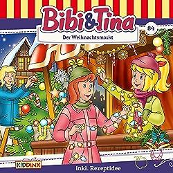 Der Weihnachtsmarkt (Bibi & Tina 84)