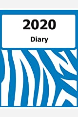 "2020 Diary: Large Print, (Blue Zebra Pattern Cover) - 8"" x 10"" - Months, Important Dates, Weekly Planner - Simple layout. Large Print. Easy to use for visually impaired Paperback"