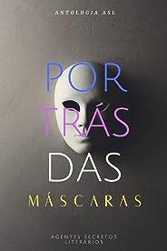 Por Trás Das Máscaras