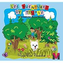 La naissance d'une héroïne (Les Aventures de Toupie t. 1) (French Edition)