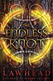 The Endless Knot, Stephen R. Lawhead, 1595545883