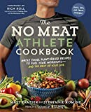 #6: The No Meat Athlete Cookbook: Whole Food, Plant-Based Recipes to Fuel Your Workouts―and the Rest of Your Life