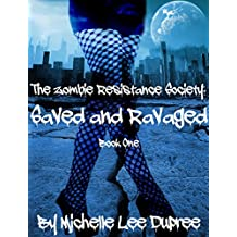 The Zombie Resistance Society: Saved and Ravaged (English Edition)