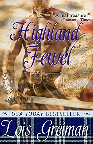 Highland Jewel Highland Heroes Book 1 Kindle Edition By Lois