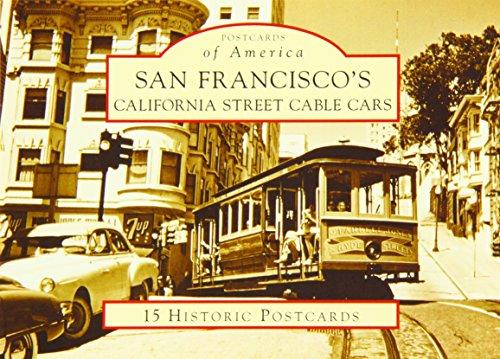 San Francisco's California Street Cable Cars (Postcards of America: California)