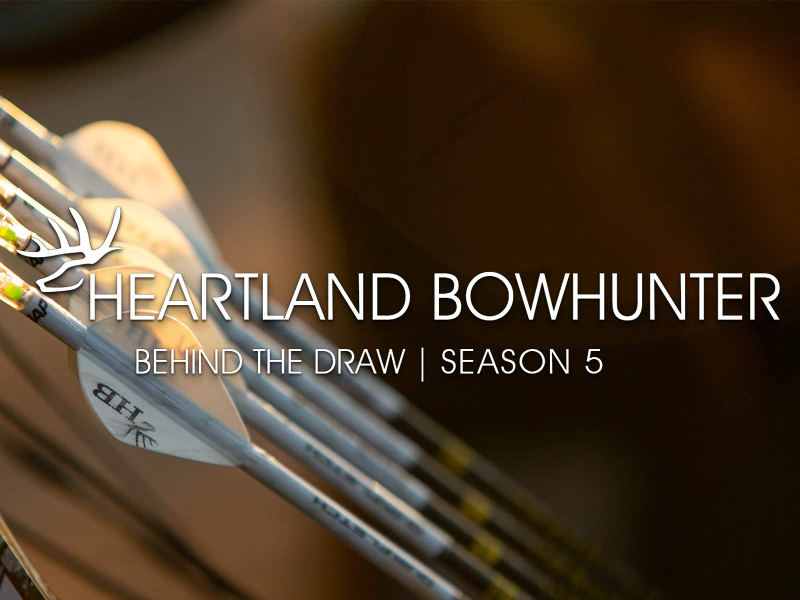 Heartland Bowhunter - Behind The Draw on Amazon Prime Video UK