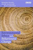 img - for Environmental Ethics and Behavioural Change book / textbook / text book