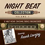 Night Beat, Collection 1 |  Black Eye Entertainment