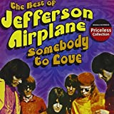 Somebody to Love by Jefferson Airplane (2004-10-12)