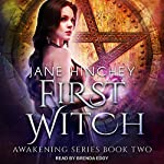 First Witch: Awakening Series, Book 2 | Jane Hinchey