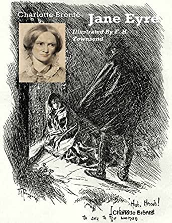 Jane Eyre (Illustrated by F. H. Townsend) (English Edition) eBook ...