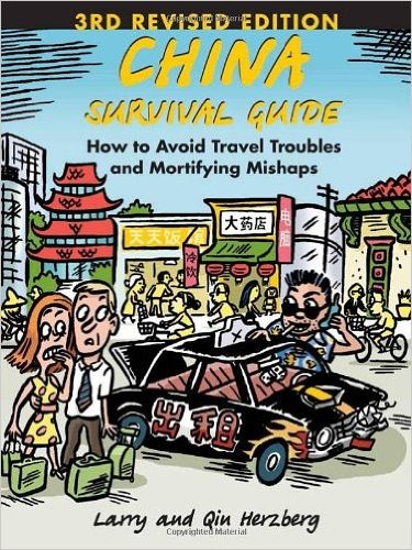 China Survival Guide: How to Avoid Travel Troubles and Mortifying Mishaps, 3rd Edition (Paperback) - Common
