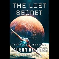 The Lost Secret (Lost Starship Series Book 14) (English Edition)