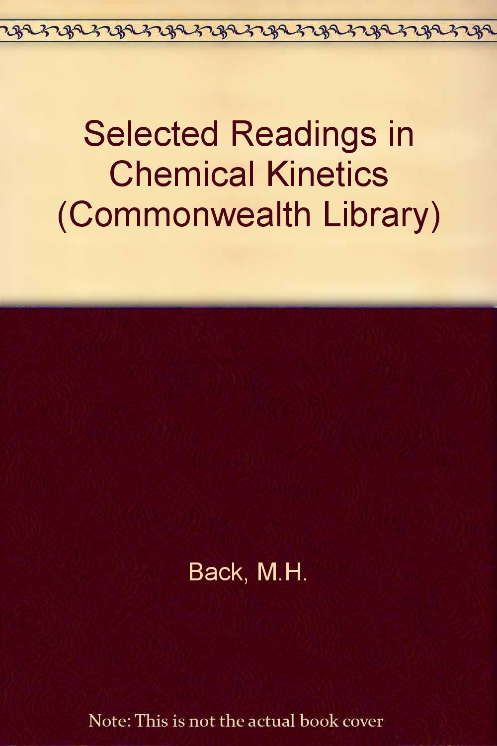 Selected readings in chemical kinetics, : Margaret H., Laidler, Keith  James, Back: 9780080123431: Amazon.com: Books