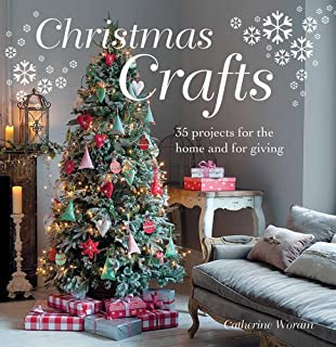 Christmas Crafting Projects.Christmas Crafting In No Time 50 Step By Step Projects And