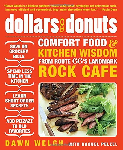 66 Kitchen - Dollars to Donuts: Comfort Food and Kitchen Wisdom from Route 66's Landmark Rock Café