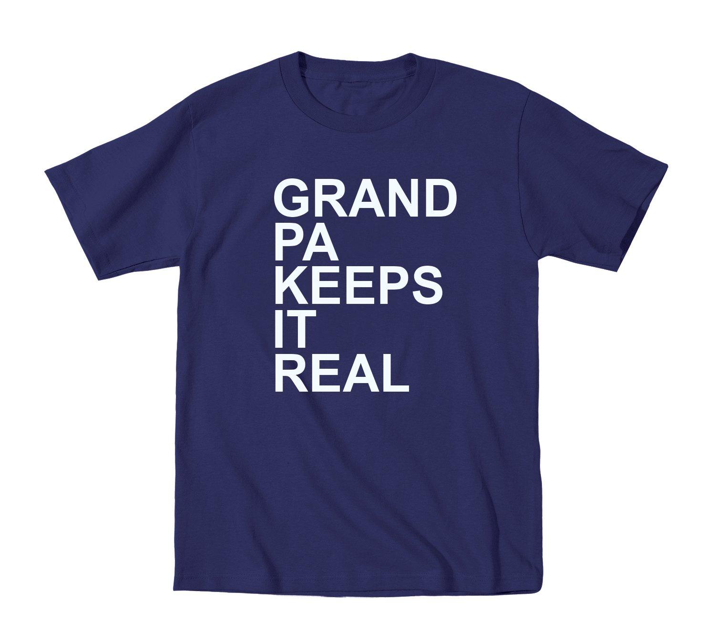 Grandpa Keeps It Real Funny T Shirt