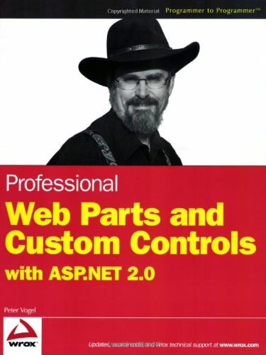 Professional Web Parts and Custom Controls with ASP.NET 2.0 by Brand: Wrox