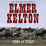 Sons of Texas, Book 1 | Elmer Kelton