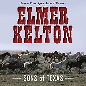 Sons of Texas, Book 1 Audiobook