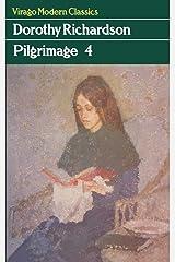 Pilgrimage: v. 4 (Virago Modern Classics) Paperback