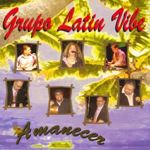 All That Vibe by Grupo Latin Vibe on Amazon Music - Amazon.com