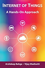 Internet of Things: A Hands-On Approach Hardcover