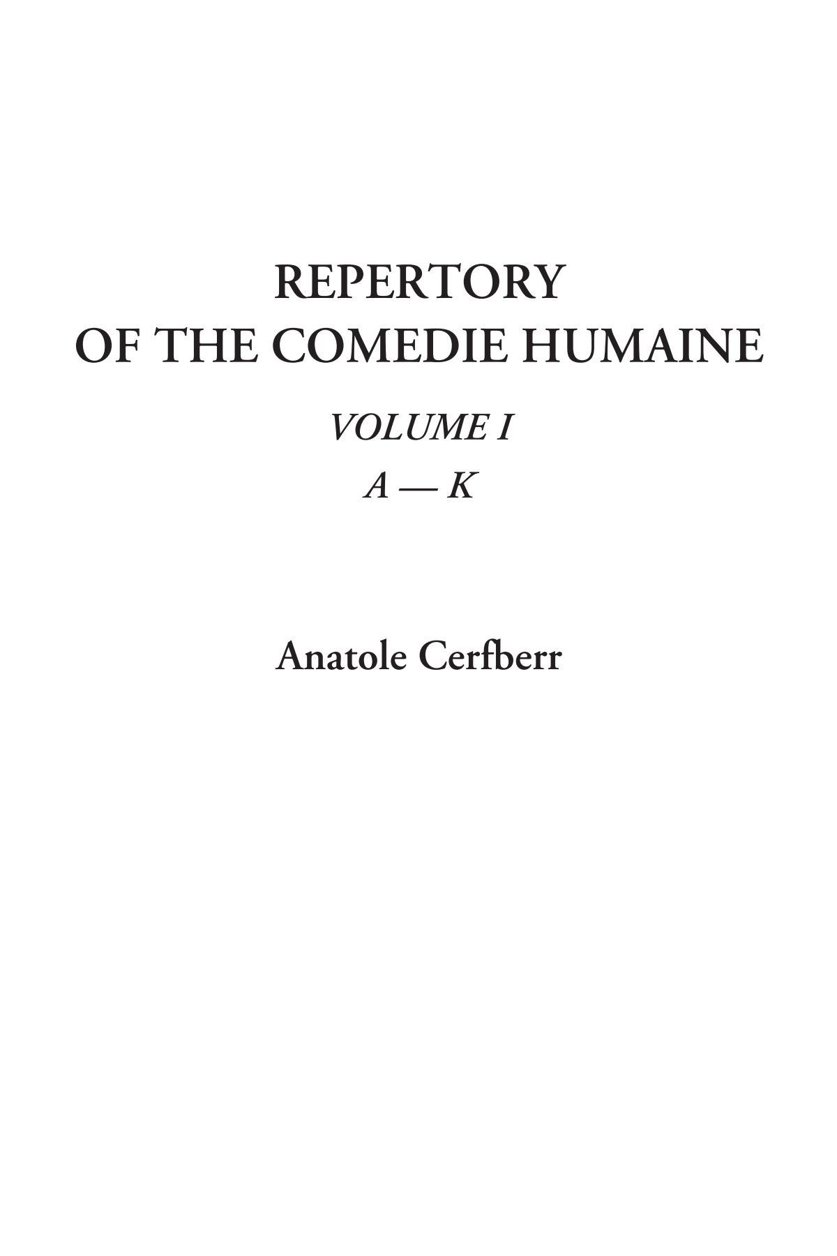 Repertory of the Comedie Humaine, Volume I: A - K PDF