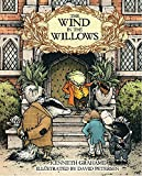 The Wind in the Willows: With Illustrations by David Petersen