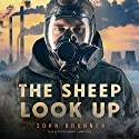 The Sheep Look Up Audiobook by John Brunner Narrated by Stefan Rudnicki