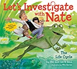 #5: Let's Investigate with Nate #4: The Life Cycle