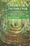The Path I Walk: A Collection of Poems