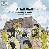 A Tall Wall, Patricia L. Nederveld, 1562122843