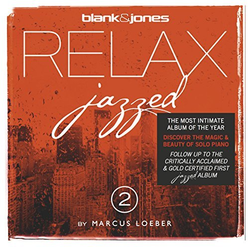 Blank & Jones - Relax Jazzed 2 By Blank And Jones/ Marcus Loeber - Zortam Music