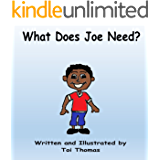 What Does Joe Need? (Needs and Wants Duet Book 2)