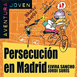 Persecución en Madrid [Persecution in Madrid]