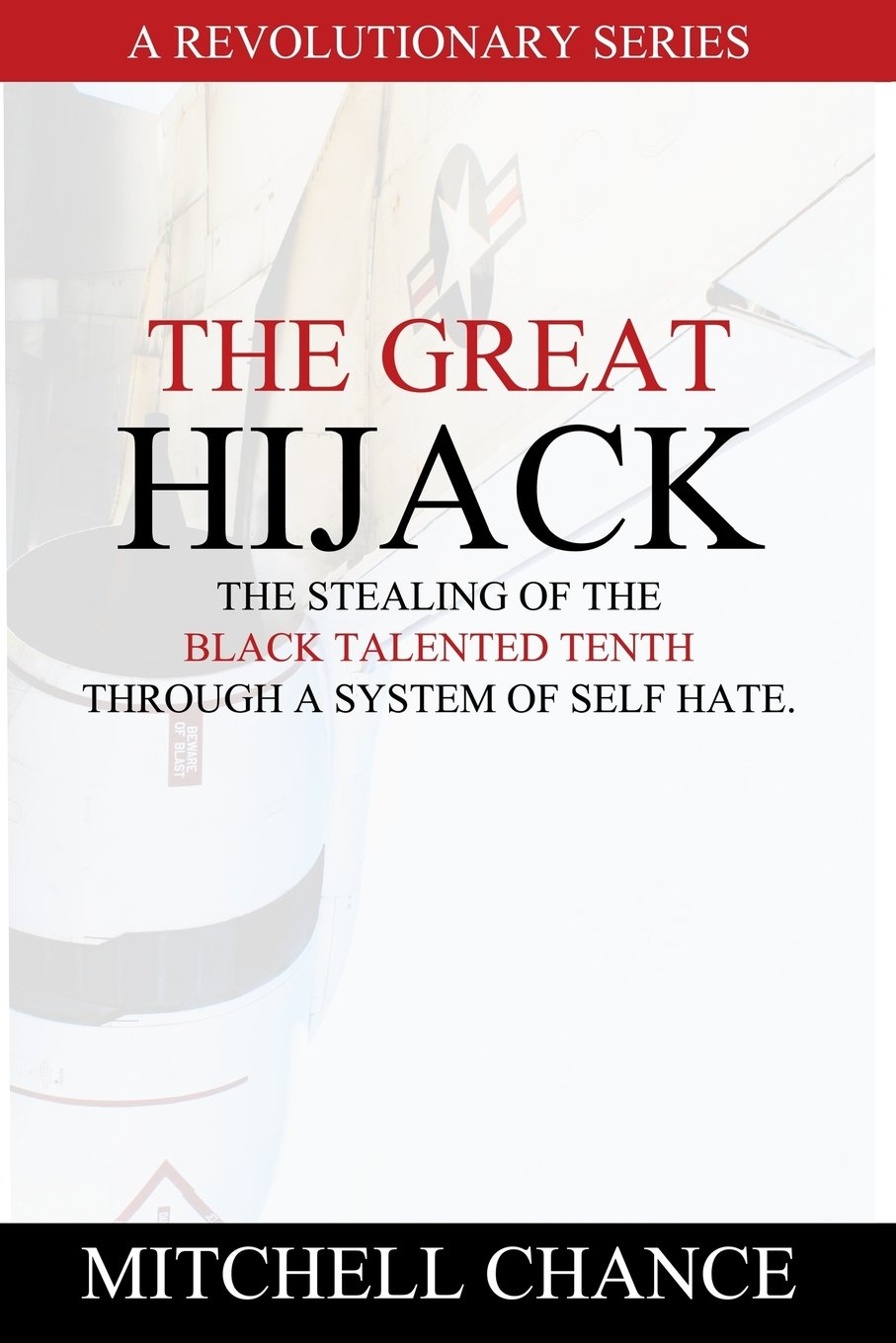 Download The Great Hijack: The stealing of the Black Talented Tenth through a system of self hate. (Volume 1) pdf epub