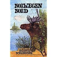 Norwegen Nord: Reisehandbuch (Unkonventionelle Reiseführer)