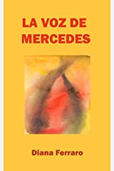 La voz de Mercedes (Spanish Edition) Kindle Edition