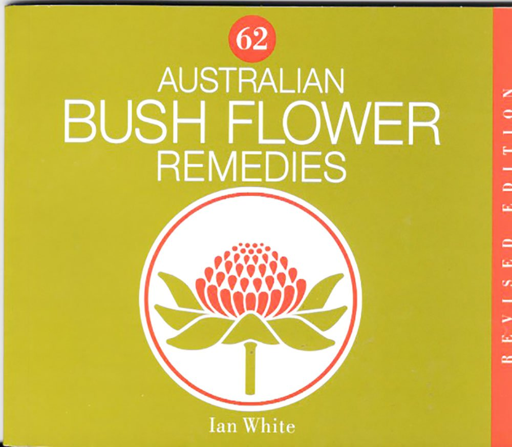 Australian Bush Flower Remedies Ian White Amazon Books