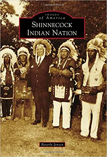 Shinnecock Indian Nation (Images of America): Beverly Jensen