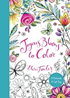 Joyous Blooms To Color: 15 Postcards 15 Gift Tags