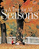 img - for A Tree for All Seasons (Rise and Shine) book / textbook / text book