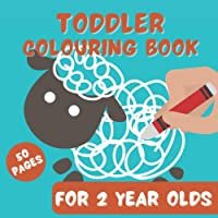 Toddler Colouring Books for 2 year olds: Creative Doodle Book with Animals for Children