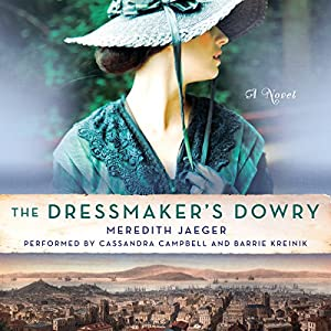 The Dressmaker's Dowry Audiobook
