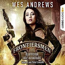 Blutfehde auf Alvarado (Frontiersmen 2)