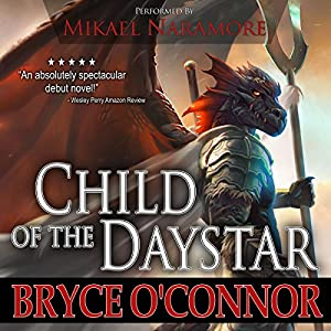 Child of the Daystar Audiobook