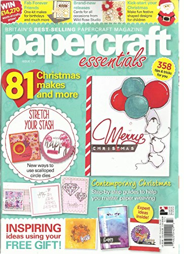 PAPERCRAFT ESSENTIALS Armoury, 2016 ISSUE,137 ( 81 CHRISTMAS MAKES AND MORE
